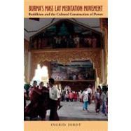 Burma's Mass Lay Meditation Movement by Jordt, Ingrid, 9780896802551