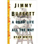 Jimmy Buffett by White, Ryan, 9781501132551