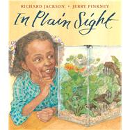 In Plain Sight by Jackson, Richard; Pinkney, Jerry, 9781626722552