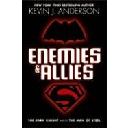 Enemies and Allies by Anderson, Kevin J., Jr., 9780061662553