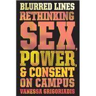 Blurred Lines by Grigoriadis, Vanessa, 9780544702554