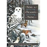 Sing a Season Song by Yolen, Jane; Ashlock, Lisel, 9781568462554