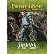 Pathfinder Companion: Sargava, the Lost Colony by Staff, Paizo, 9781601252555