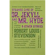 The Strange Case of Dr. Jekyll and Mr. Hyde & Other Stories by Stevenson, Robert Louis, 9781626862555