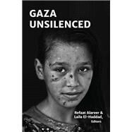 Gaza Unsilenced by Alareer, Refaat, 9781935982555