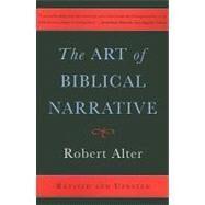 The Art of Biblical Narrative by Alter, Robert, 9780465022557