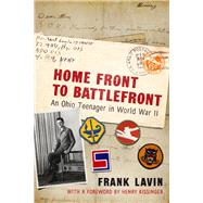 Home Front to Battlefront by Lavin, Frank; Kissinger, Henry A., Dr., 9780821422557