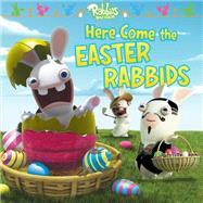 Here Come the Easter Rabbids by Testa, Maggie; Durk, Jim, 9781481452557