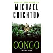 Congo by Crichton Michael, 9780061782558