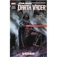 Star Wars: Darth Vader Vol. 1 by Gillen, Kieron; Larocca, Salvador, 9780785192558