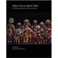 Mojave Pottery, Mojave People : The Dillingham Collection of Mojave Ceramics by Furst, Jill Leslie McKeever; Furst, Peter T., 9780933452558
