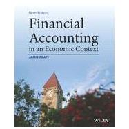 Financial Accounting in an Economic Context by Pratt, Jamie, 9781118582558