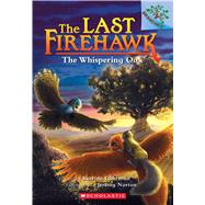 The Whispering Oak: A Branches Book (The Last Firehawk #3) by Charman, Katrina; Norton, Jeremy, 9781338122558