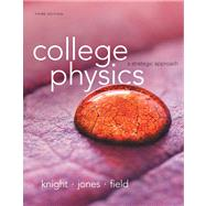 College Physics A Strategic Approach Plus MasteringPhysics with eText -- Access Card Package by Knight, Randall D., (Professor Emeritus); Jones, Brian; Field, Stuart, 9780321902559