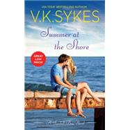 Summer at the Shore by Sykes, V. K., 9781455552559