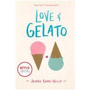 Love & Gelato by Welch, Jenna Evans, 9781481432559