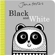 Jane Foster's Black and White by Foster, Jane, 9781499802559