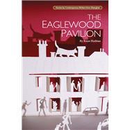 The Eaglewood Pavilion by Haibiao, Ruan; Xiaozhen, Wu; Jiren, Wang, 9781602202559