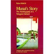 Musui's Story by Kokichi, Katsu; Teruko, Craig, 9780816512560