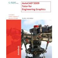 AutoCad 2009 Tutor for Engineering Graphics by Kalameja, Alan J., 9781435402560