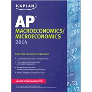 Kaplan AP Macroeconomics/Microeconomics 2014 by Bishop, Sangeeta; Parrott, Christine; Martie, Chuck; Miller, Raymond, 9781618652560