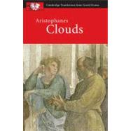 Aristophanes: Clouds by John Claughton , Judith Affleck, 9780521172561