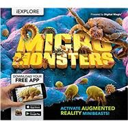 Micro Monsters Activate Augmented Reality Minibeasts! by de la Bédoyère, Camilla, 9781783122561