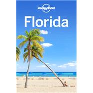Lonely Planet Florida by Karlin, Adam; Armstrong, Kate; Harrell, Ashley; St Louis, Regis, 9781786572561