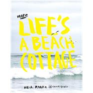 More Life's a Beach Cottage by Roake, Neil, 9781431422562