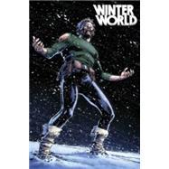 Winterworld Volume 2: The Stranded by DIXON, CHUCKGIORELLO, TOMAS, 9781631402562