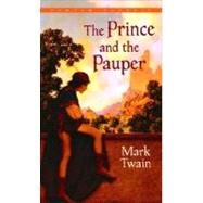 The Prince and the Pauper by TWAIN, MARK, 9780553212563