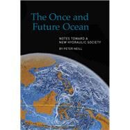 The Once and Future Ocean by Neill, Peter, 9780918172563