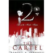 The Cartel 2 by ASHLEY & JAQUAVIS, 9781601622563