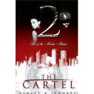 The Cartel 2 by ASHLEYJAQUAVIS, 9781601622563