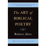The Art of Biblical Poetry by Alter, Robert, 9780465022564