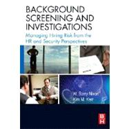 Background Screening and Investigations by Nixon; Kerr, 9780750682565