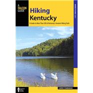 Hiking Kentucky by Brown, Michael H.; Stambaugh, Carrie L. (CON), 9781493012565