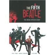 The Fifth Beatle by Tiwary, Vivek J.; Robinson, Andrew C.; Baker, Kyle, 9781616552565