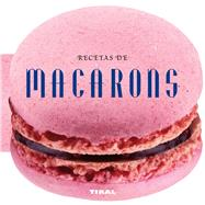 Recetas de macarons / Pasta Recipes by Susaeta Publishing, Inc., 9788499282565