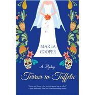 Terror in Taffeta A Mystery by Cooper, Marla, 9781250072566