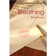 Breathing by Ganlu, Sun; Jisong, Zhu; Jiren, Wang, 9781602202566