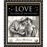 Love The Song of the Universe by Martineau, Jason, 9781620402566