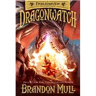 Dragonwatch by Mull, Brandon, 9781629722566