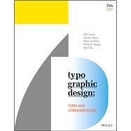 Typographic Design by Carter, Rob; Maxa, Sandra; Sanders, Mark; Meggs, Philip B.; Day, Ben, 9781119312567