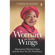 Woman in the Wings by Du Plessis, Carien, 9781776092567