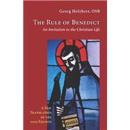 The Rule of Benedict by Holzherr, Georg; Thamert, Mark, 9780879072568