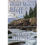 Blind Man's Bluff by Cuffe, Sadie; Cuffe, Sophie, 9781432832568