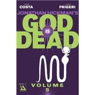 God Is Dead 5 by Costa, Mike; Urdinola, Emiliano; Frigeri, Juan; Lima, Gardenio; Juanmar, 9781592912568