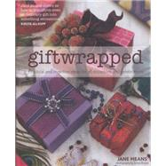 Giftwrapped: Practical and Inventive Ideas for All Occasions and Celebrations by Means, Jane; Brown, Simon, 9781909342569