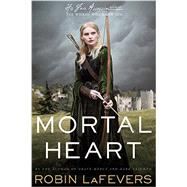 Mortal Heart by Lafevers, Robin, 9780544542570